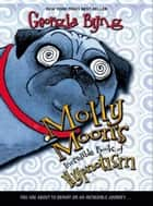 Molly Moon's Incredible Book of Hypnotism ebook by Georgia Byng