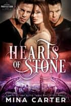 Hearts of Stone ebook by Mina Carter