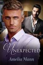 Unexpected ebook by Amelia Mann