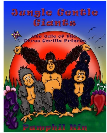 Jungle Gentle Giants - The Tale of The Three Gorilla Princes ebook by Pamphil Kin