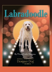 Labradoodle ebook by Miriam Fields-Babineau,Mary Bloom