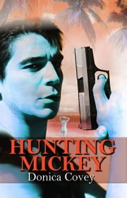 Hunting Mickey ebook by Donica Covey