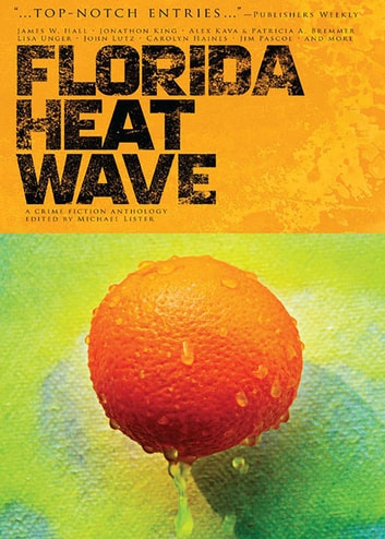 Florida Heatwave ebook by Michael Lister