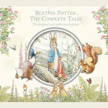 Beatrix Potter The Complete Tales audiobook by Beatrix Potter