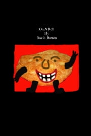 On a Roll ebook by David Barron