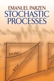 Stochastic Processes ebook by Emanuel Parzen