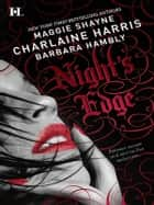 Night's Edge: Dancers in the Dark\Her Best Enemy\Someone Else's Shadow ebook by Charlaine Harris,Maggie Shayne,Barbara Hambly