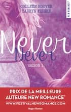 Never Never saison 1 ebook by Colleen Hoover, Tarryn Fisher, Pauline Vidal