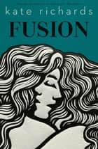 Fusion 電子書籍 by Kate Richards