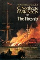 The Fireship ebook by C. Northcote Parkinson