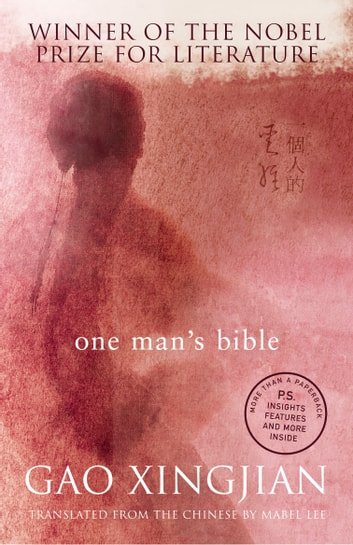 One Man's Bible ebook by Gao Xingjian