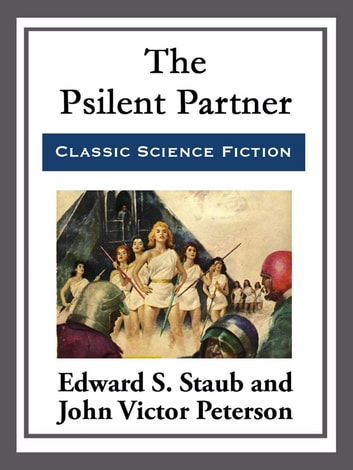 The Psilent Partner ebook by Edward S. Staub