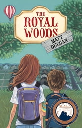 The Royal Woods ebook by Matt Duggan