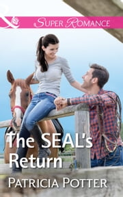 The Seal's Return (Mills & Boon Superromance) (Home to Covenant Falls, Book 4) ebook by Patricia Potter