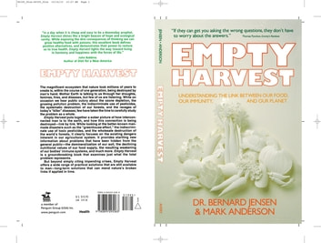 Empty Harvest - Understanding the Link Between Our Food, Our Immunity, and Our Planet eBook by Dr. Bernard Jensen