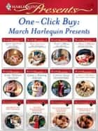 One-Click Buy: March Harlequin Presents ebook by Lynne Graham, Kim Lawrence, Trish Morey,...