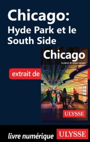 Chicago - Hyde Park et le South Side ebook by Claude Morneau