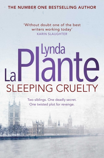 Sleeping Cruelty ebook by Lynda La Plante