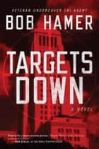 Targets Down ebook by Bob Hamer