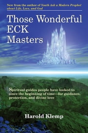 Those Wonderful ECK Masters ebook by Harold Klemp