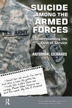 Suicide Among the Armed Forces ebook by Antoon A Leenaars