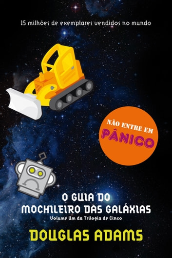 O guia do mochileiro das galáxias ebook by Douglas Adams