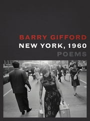 New York, 1960 ebook by Barry Gifford