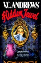 Hidden Jewel ebook by V.C. Andrews