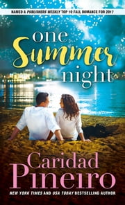 One Summer Night ebook by Caridad Pineiro