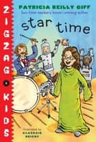 Star Time ebook by Patricia Reilly Giff, Alasdair Bright