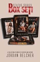 Status Series Box Set ebook by Jordan Belcher