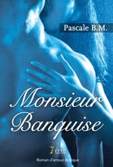 Monsieur Banquise ebook by Pascale  B.M.