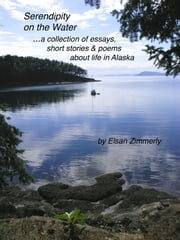 Serendipity on the Water ebook by Elsan Zimmerly