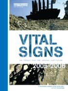 Vital Signs 2005-2006 - The Trends that are Shaping our Future ebook by The Worldwatch Institute