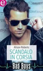 Scandalo in corsia eBook by Alison Roberts