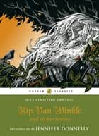 Rip Van Winkle and Other Stories ebook by Washington Irving