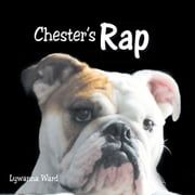 Chester's Rap ebook by Lywanna Ward