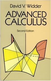 Advanced Calculus - Second Edition ebook by David V. Widder