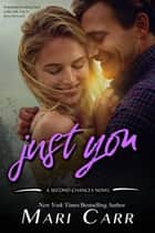 Just You ebook by Mari Carr