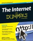 The Internet For Dummies ebook by John R. Levine, Margaret Levine Young