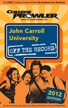 John Carroll University 2012 ebook by Taylor Horen