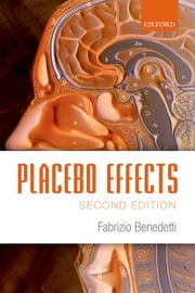 Placebo Effects ebook by Fabrizio Benedetti