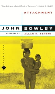 Attachment - Second Edition ebook by John Bowlby
