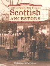 A Genealogist's Guide to Discovering Your Scottish Ancestors ebook by Linda Jonas