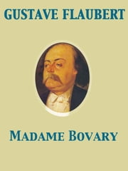 Madame Bovary ebook by Eleanor Marx Aveling,Gustave Flaubert