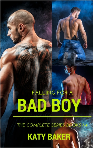 Falling for a Bad Boy Box Set - (Books 1-4) eBook by Katy Baker