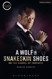 A Wolf in Snakeskin Shoes ebook by Marcus Gardley