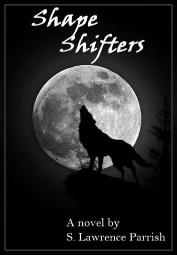 Shape Shifters ebook by S. Lawrence Parrish