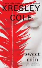Sweet Ruin ebooks by Kresley Cole