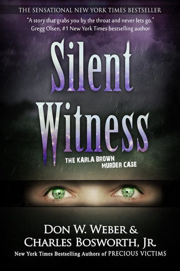 Silent Witness - The Karla Brown Murder Case ekitaplar by Don W. Weber
